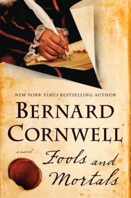 Cover image of Fools and Mortals by Bernard Cornwell